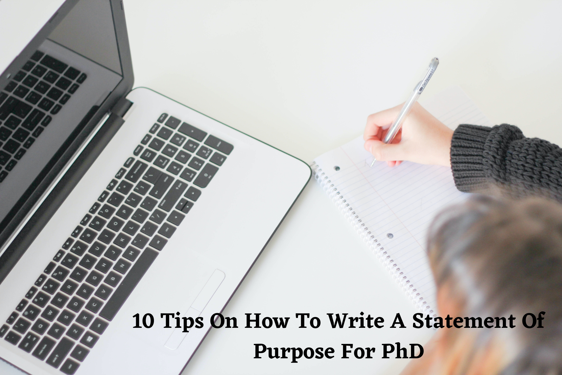 10 Tips On How To Write A Statement Of Purpose For PhD