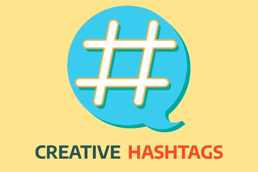 How to make Creative use of hashtags in social media?