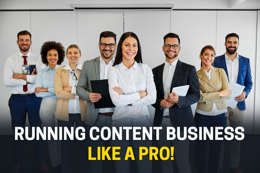Run Your Content Writing Business Like a Pro