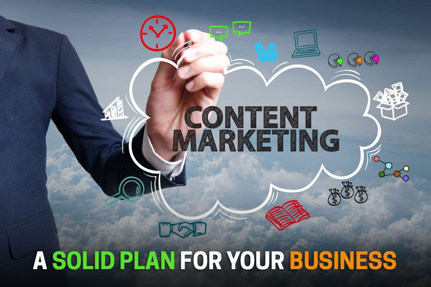 How to Create a Solid Content Marketing Plan for Your Business?
